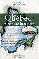 Le Québec territoire incertain