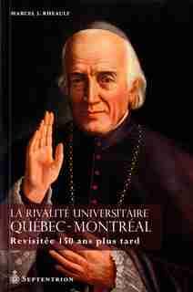 Québec contre Montréal by Marcel J. Rheault
