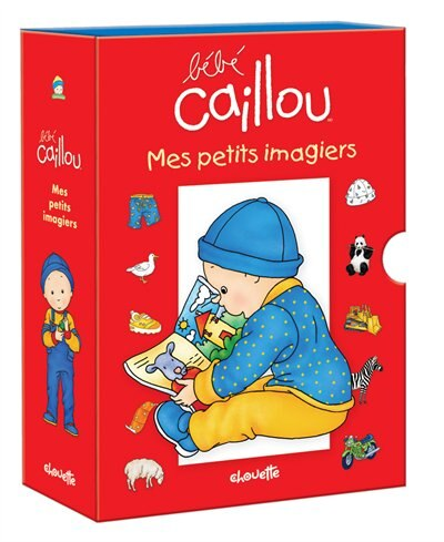 BEBE CAILLOU -MES PETITS IMAGIERS by Pierre Brignaud