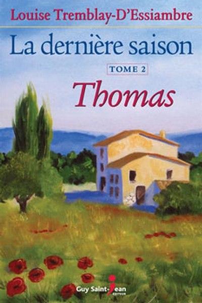 Dernière saison La  2 by Louise Tremblay-d'Essiambre