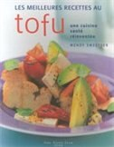 Book Meilleures recettes au tofu Les by Wendy Sweetser