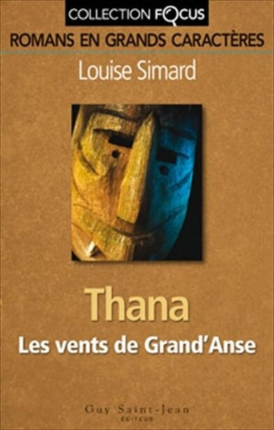 Thana foc: Collection Focus by Louise Simard