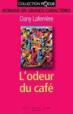 Book Odeur du café L' foc by Dany Laferrière
