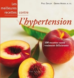 Book Meilleures recettes contre hypertension by Paul Gayler