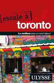 Escale à Toronto by Ulysse