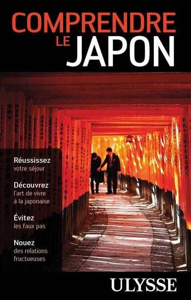 Comprencre le Japon by Ulysse