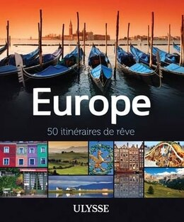 Book EUROPE : 50 ITINÉRAIRES DE RÊVE by Collectif Ulysse