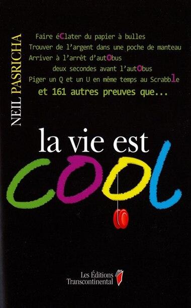 La vie est cool by Neil Pasricha