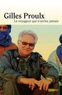 Voyageur qui n'arrive jamais Le by Gilles Proulx