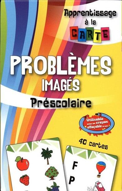 Problèmes imagés - Préscolaire by COLLECTIF