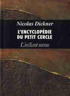 Encyclopédie Du Pt Cercle by Nicolas Dickner