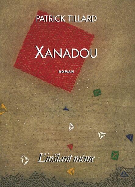 Xanadou by Patrick Tillard