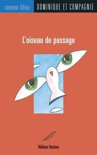 003-L'OISEAU DE PASSAGE