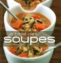 BIBLE DES SOUPES -LA -NE