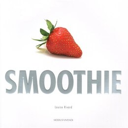 Book Smoothie by Louise Rivard