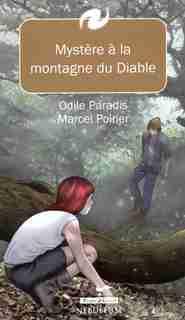 Mystère à la montagne du Diable de Marcel Poirier