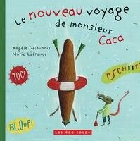 Nouveau Voyage De Monsieur Caca (le)