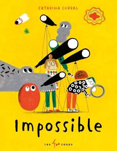 Impossible de Catarina Sobral