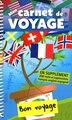 Mon carnet de voyage Drapeaux n ed by Collectif