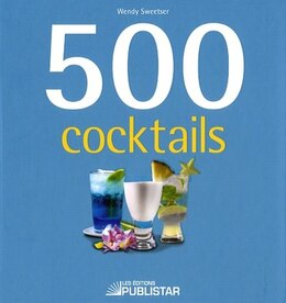 Book 500 cocktails by Wendy Sweetser