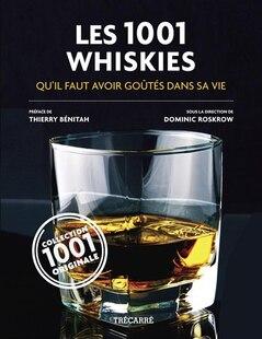 1001 whiskies qu'il faut avoir goutés dans sa vie