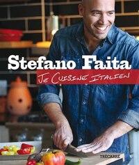 STEFANO FAITA -JE CUISINE ITALIEN