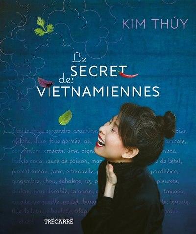 Secret des vietnamiennes de Kim Thúy