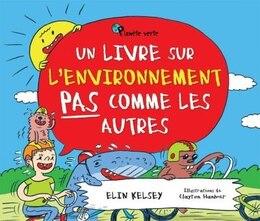 Book Un livre sur l'environnement pas comme les autres by Elin Kesley