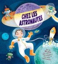 Chez les astronautes : plus de 30 jeux pour t'amuser!, une aventure avec Alfie l'astronaute!