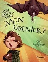 Book Que Fais-tu Dans Mon Grenier? by Geneviève Lemieux
