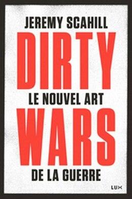 Book Le nouvel art de la guerre by Jeremy Scahill