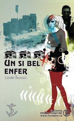 Conq. 122  Un si bel enfer N.E. by Louis Emond