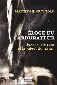 ELOGE DU CARBURATEUR -ESSAI SUR LE...
