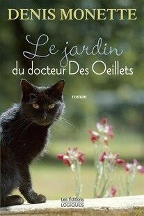 JARDIN DU DOCTEUR DES OEILLETS -LE