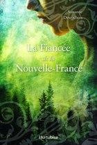 La fiancée de Nouvelle France