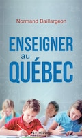 Enseigner au Québec