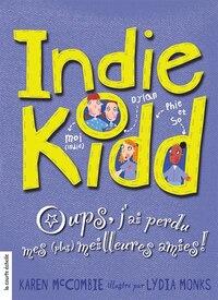 Indie Kidd T2 Oups J'ai Perdu Mes Plus Me