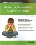 Book Aidez votre enfant à vivre un deuil by Erica Leeuwenburgh/Goldring