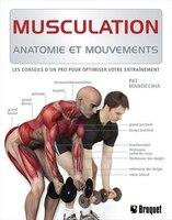 Musculation 1 : Anatomie et mouvements: Anatomie et mouvements