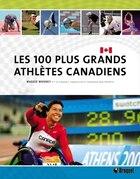 100 plus grands athlètes canadiens Les