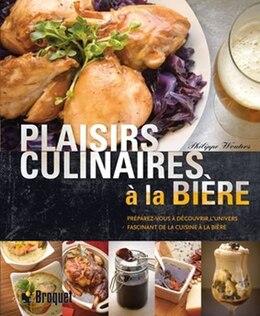 Book Plaisirs culinaires à la bière by Philippe Wouters