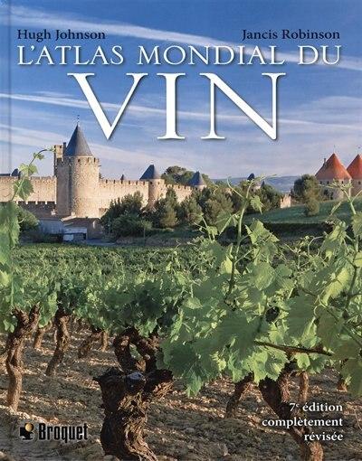 L'Atlas mondial du vin 7e édition de Hugh Johnson