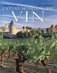 L'Atlas mondial du vin 7e édition