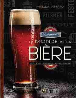 Découvrez le monde de la bière by Mirella Amato