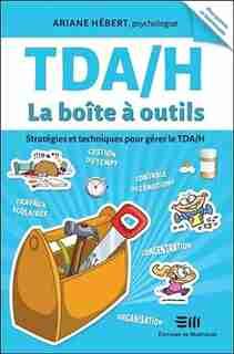 Tda/h  La Boîte À Outils by Ariane Hébert