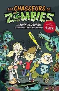 Chasseurs de zombies tome 1