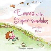 EMMA ET LES SUPER-SANDALES (SOUPLE)