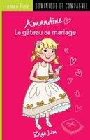 Amandine Le gâteau de mariage