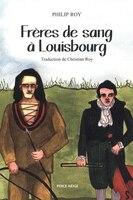 Frères de sang à Louisbourg