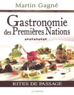 Gastronomie des premières nations Rites de passage